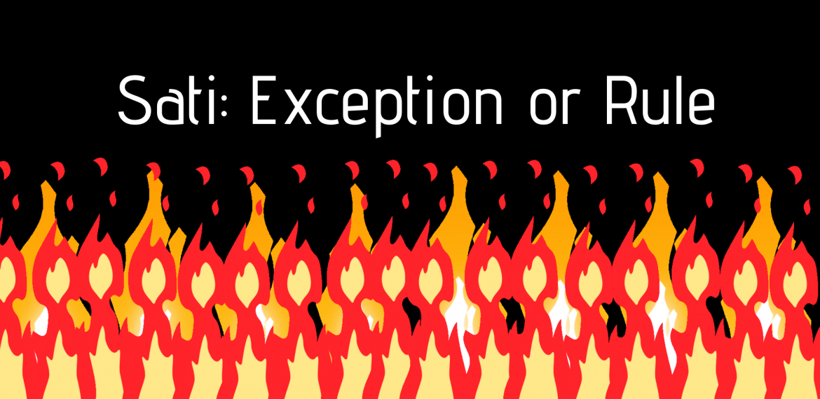 Sati: Exception or Rule
