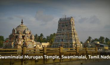 Swamimalai Murugan Temple, Tanjore Dist., TamilNadu